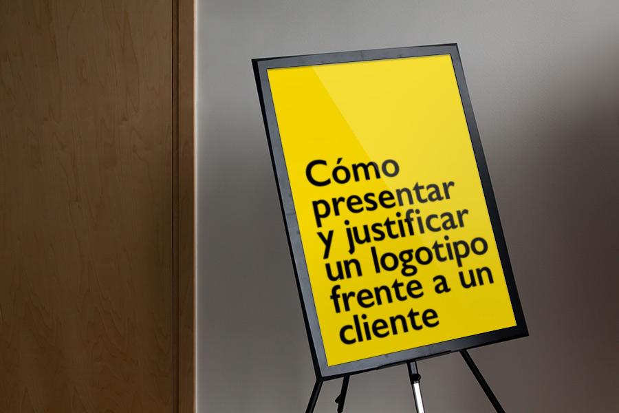 Cómo presentar y justificar un logotipo frente a un cliente
